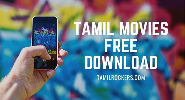 free online Tamil movies to watch now tamilrockers